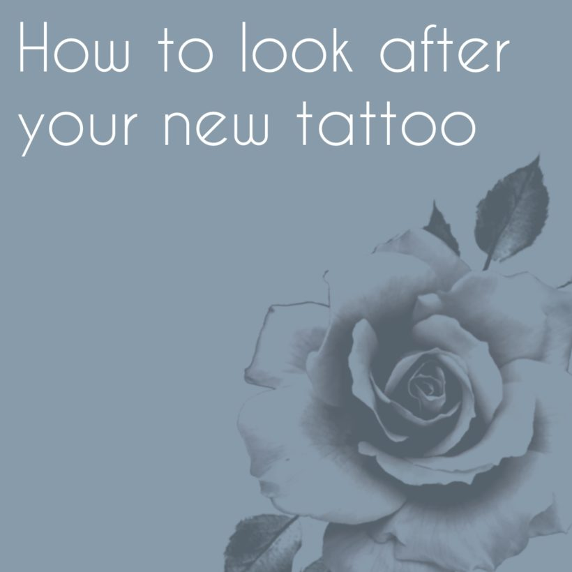 How to look after a new tatoo